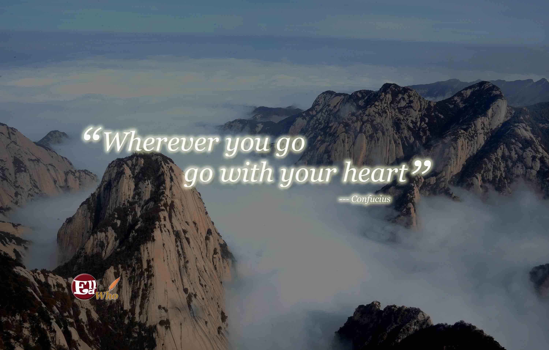 Wherever you go, go with all your heart,到底对应了孔子哪句话?